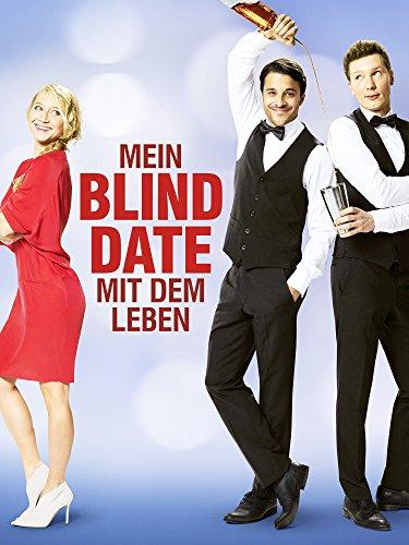 Mein Blind Date Mit Dem Leben Besetzung